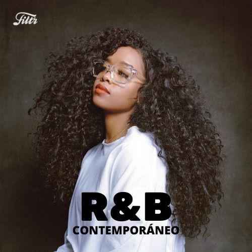 R&B Contemporáneo · Chill & Electronic Vibes