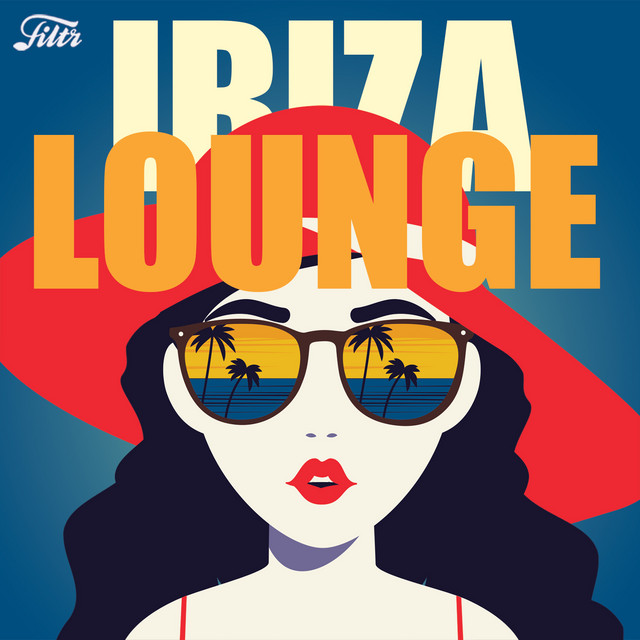 Ibiza Lounge : House Music Afterwork