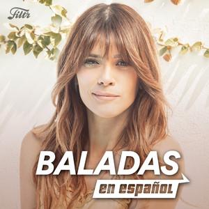 Baladas románticas en español: Las mejores baladas pop español del 2020 y de los 2000