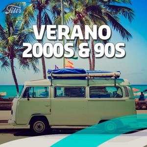 Verano  2000s & 90s