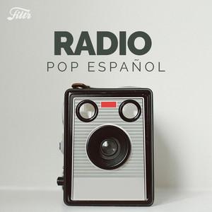 Pop Español Radio : Musica Pop (2019 & 2010s & 2000s)