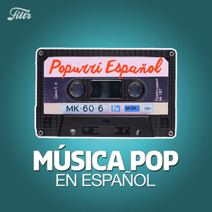 Música Pop Española 90s, 2000s, 2010s