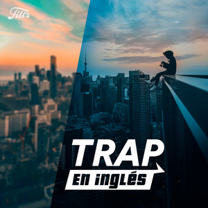 Trap Inglés 🔥  Trap en Inglés 🔥 Trap Yankee 🔥 English Trap Music  🔥