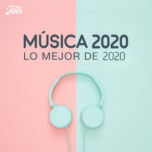 Música 2020 : Lo Mejor de 2019 🎧 Best of 2020 🎧