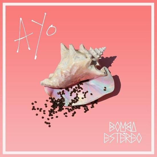 """Bomba Estéreo anuncia el lanzamiento el 11 de Agosto de su nuevo disco de estudio """"AYO"""""""