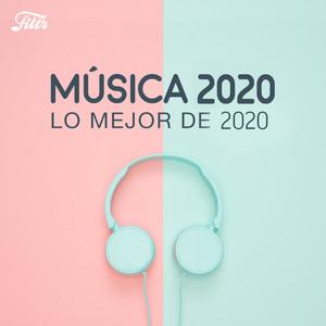 Música 2020 : Lo Mejor de 2019 ? Best of 2020?
