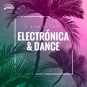 Electrónica 2019 & Dance Music