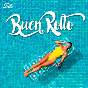 Buen Rollo Playlist