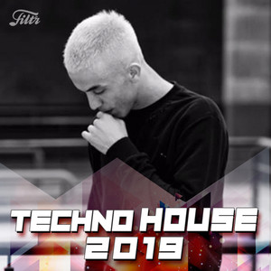Techno House 2019