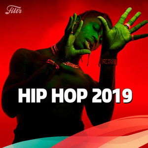 Hip Hop 2019 : Top 100 Rap HITS