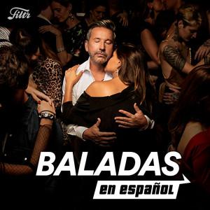 Baladas Romanticas en Español : Baladas Pop Español 2000s &  2019, 2018, 2017, 2016, 2015, 2014…