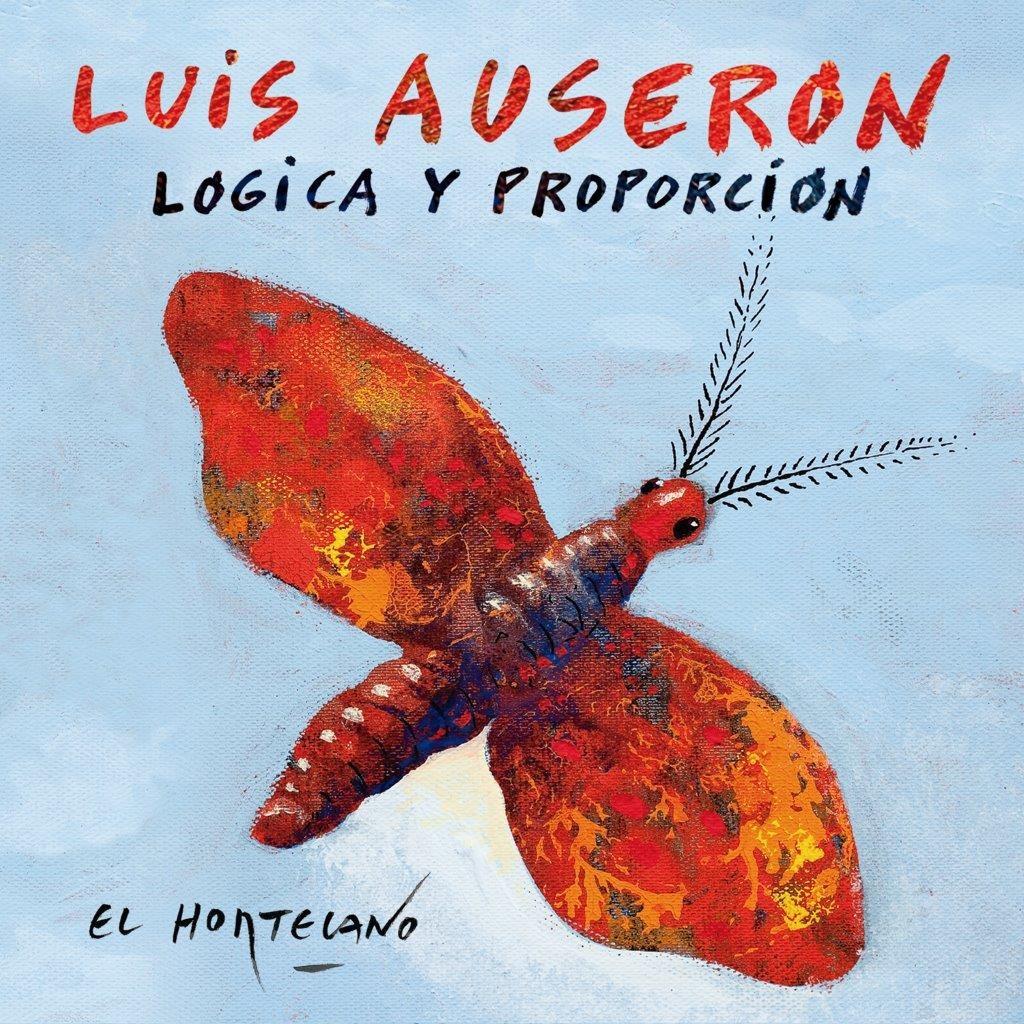"""Luis Auserón regresa con """"Lógica y proporción"""""""