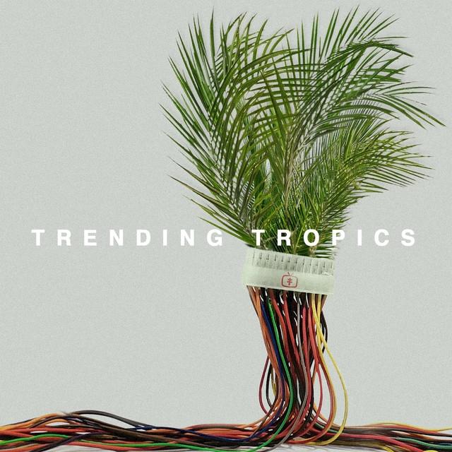 Trending Tropics