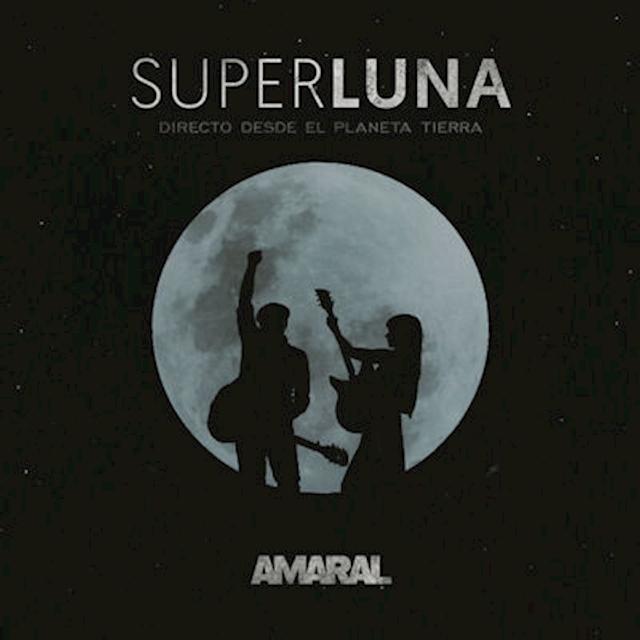 Superluna. En Directo Desde El Planeta Tierra