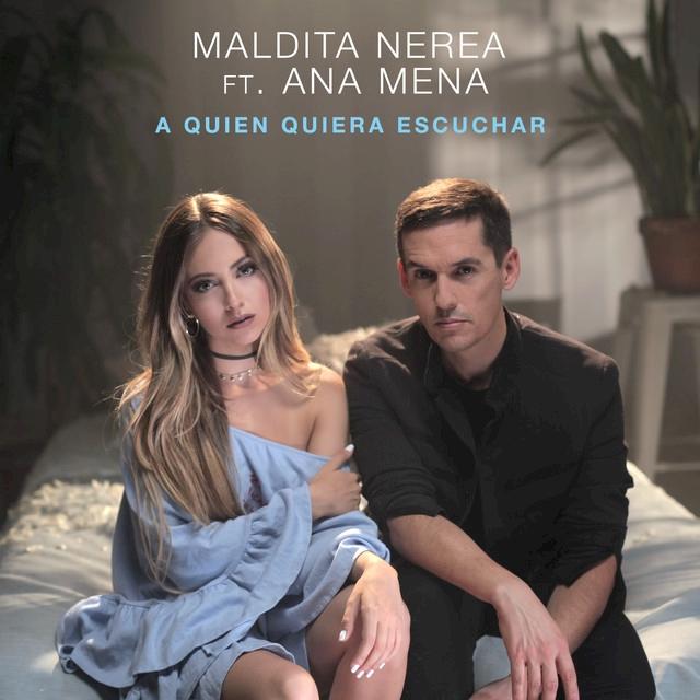 A Quien Quiera Escuchar ft. Ana Mena