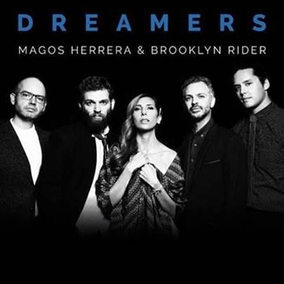 """Magos Herrera & Brooklyn Riders arrasan con """"Dreamers"""""""