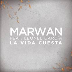 """Marwan estrena una versión de su tema """"La vida cuesta"""" con Leonel García"""