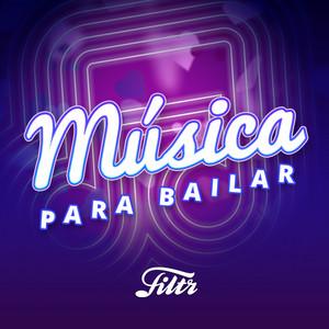 Musica Para Bailar 👯 Musica Para Fiestas y Discotecas