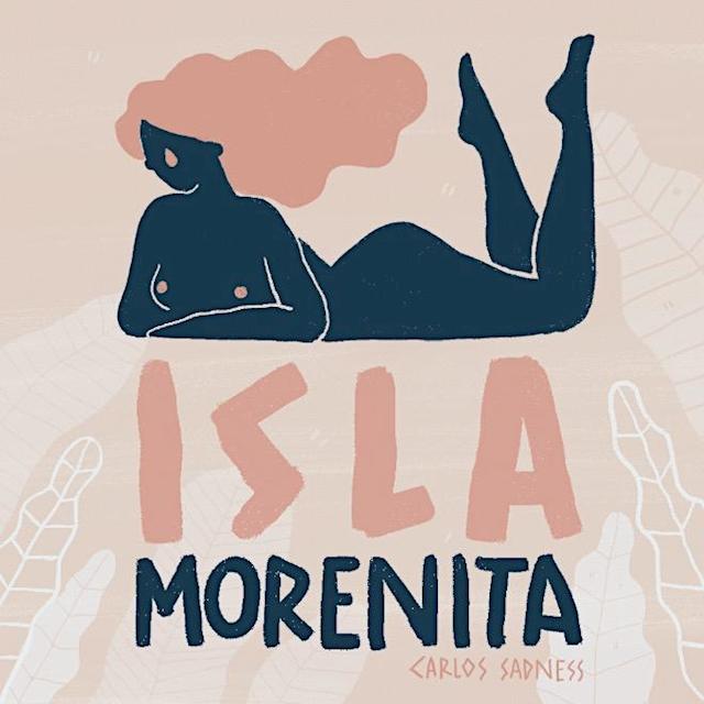 Isla Morenita – Carlos Sadness