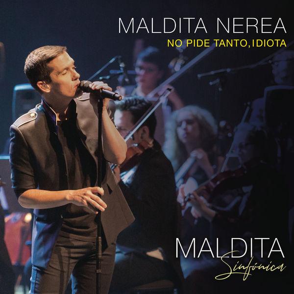 "Maldita Nerea estrena ""No pide tanto, idiota"", primer adelanto de ""Maldita sinfónica"""