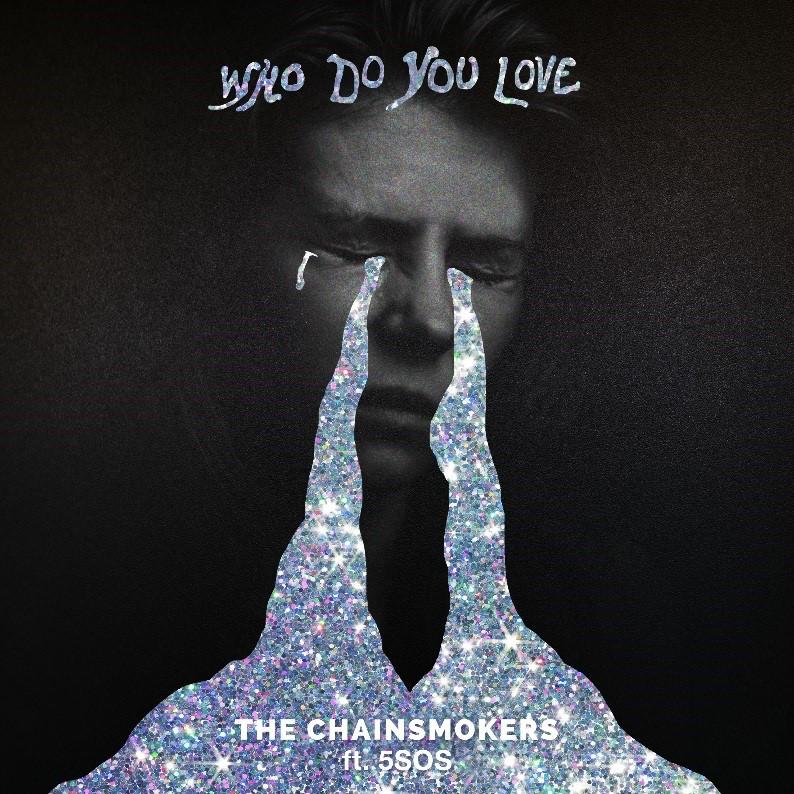"The Chainsmokers publican su nuevo single ""Who Do You Love?"" con 5 Seconds of Summer"