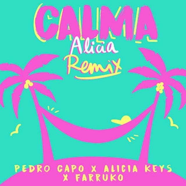 Calma (Alicia Keys Remix)
