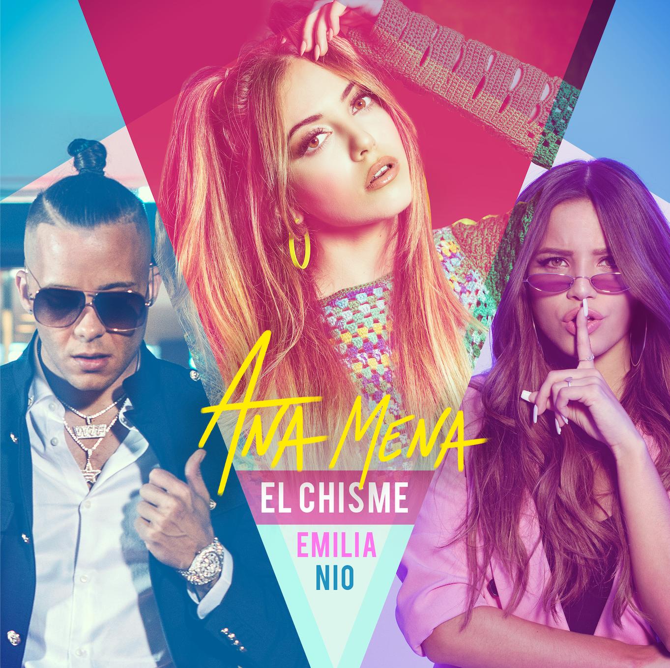 """Ana Mena publica su nuevo single y vídeo: """"El chisme"""" con Emilia y Nio García"""