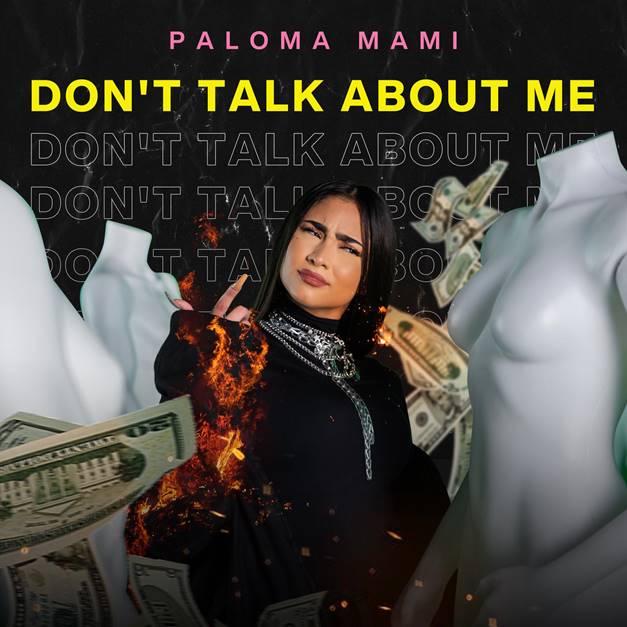 """Paloma Mami, el nuevo fenómeno de la escena trap latina, publica su single """"Don't Talk About Me"""""""