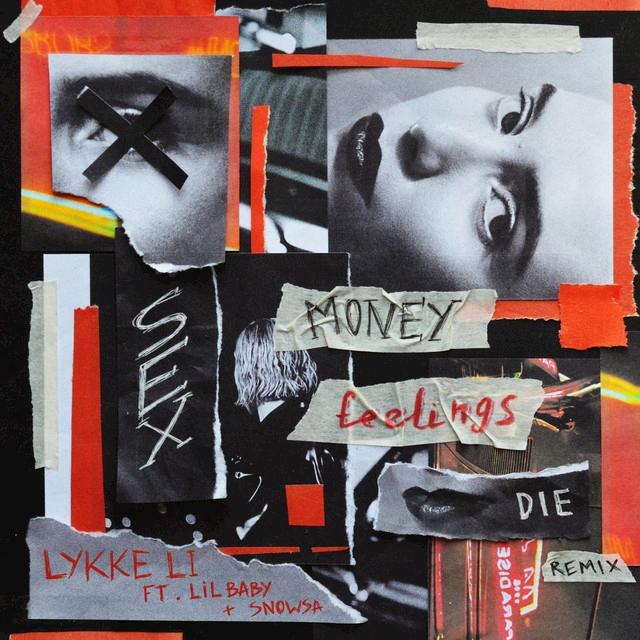 Lykke Li, Lykke Li, Lil Baby y Snowsa - Sex Money Feelings
