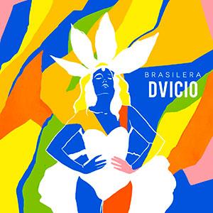 """Ya puedes disfrutar del nuevo single y vídeo de DVICIO: """"Brasilera"""""""