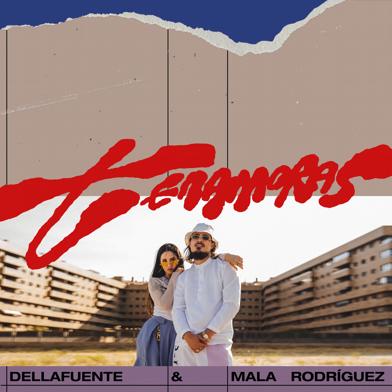 """DELLAFUENTE publica """"Tenamoras"""" junto a Mala Rodriguez"""