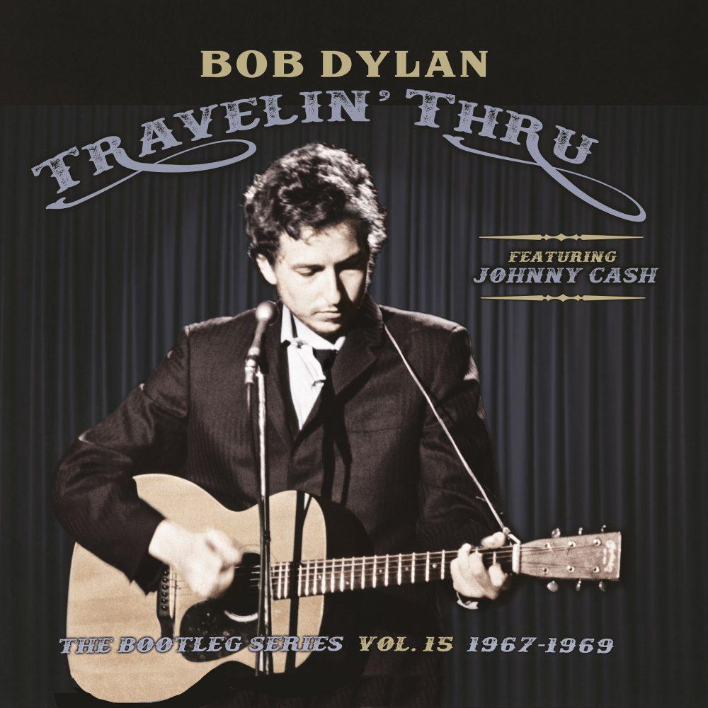 """Bob Dylan (featuring Johnny Cash) """"Travelin' Thru: The Bootleg Series Vol. 15 1967-1969"""" a la venta el 1 de noviembre"""