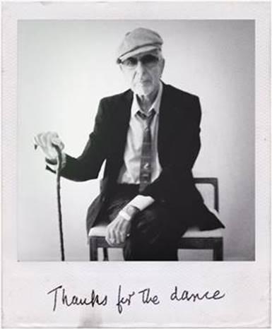 """Ya disponible el vídeo de """"Moving On"""", incluido en el álbum póstumo de Leonard Cohen """"Thanks for The Dance"""""""