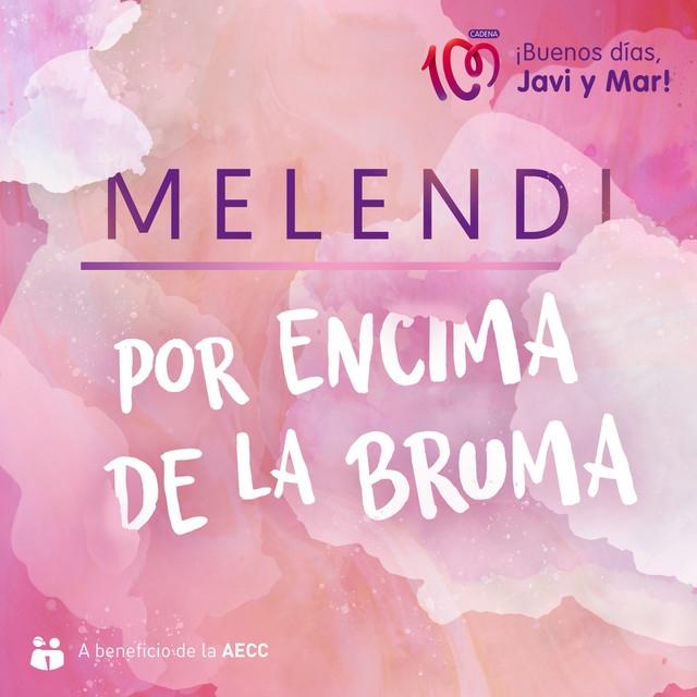 """Melendi estrena """"Por encima de la bruma"""", su canción para """"Por ellas"""""""