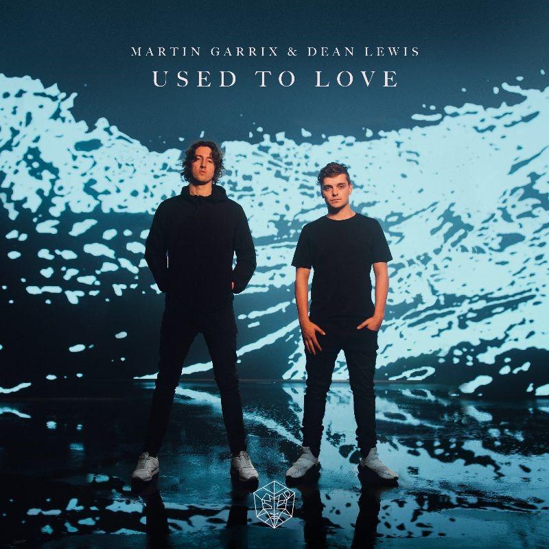 """MARTIN GARRIX publica """"Used To Love"""", su nuevo single junto a DEAN LEWIS"""