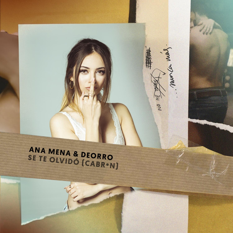 "Ana Mena lanza su nuevo single ""Se te olvidó"" junto a Deorro"