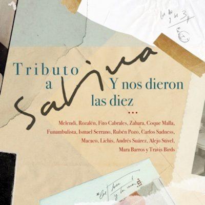 Y Nos Dieron Las Diez (Tributo a SAbina)