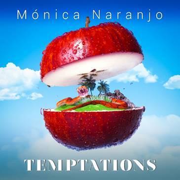 """Mónica Naranjo publica """"Temptations"""", su nueva canción, el 19 de diciembre"""