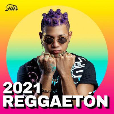 REGGEATON 2021 : 'El Mejor Reggaeton 2021'