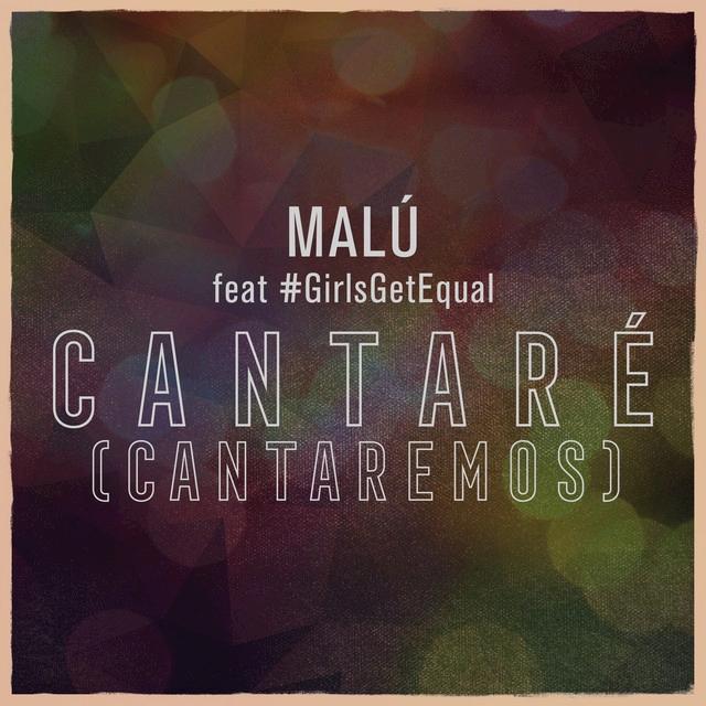 Cantaremos (#GirlsGetEqual)