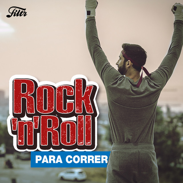 Musica para Correr : Rock N Roll para Entrenar