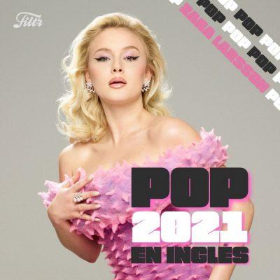 Música Pop en Inglés · Pop Hits 2021