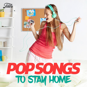 Pop Songs 🎙️  To Stay Home