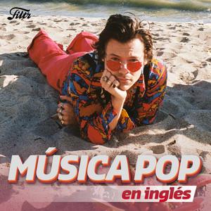 Música Pop en Inglés 🍉 Pop Hits de 2020