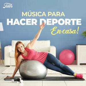 Música Para Hacer Deporte En Casa