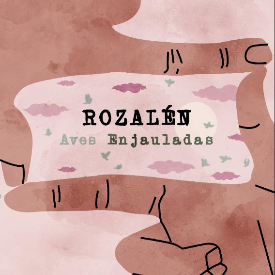 """Rozalén publica su nuevo tema benéfico, """"Aves enjauladas"""", hoy jueves 16 de marzo a las 19horas"""
