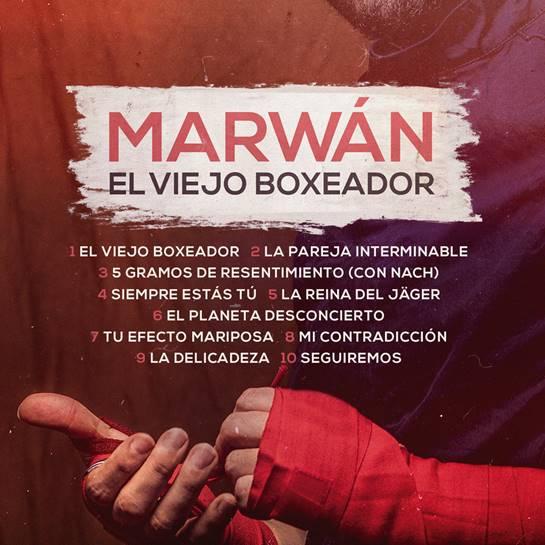 """Hoy a la venta el nuevo álbum de Marwán: """"El viejo boxeador"""""""
