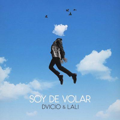 Soy de Volar ft. Lali