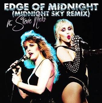 """Imagen de la portada de la canción """"Edge of Midnight (Midnight Sky Remix) de las artistas estadounidenses Miley Cyrus y Stevie Nicks"""