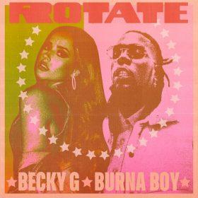 """Portada de """"Rotate"""" de Becky G y Burna Boy"""